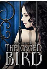 The Caged Bird Kindle Edition