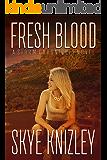 Fresh Blood (Midnight Roads Series Book 1)