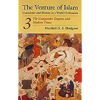 The Gunpowder Empires and Modern Times (v. 3): The Gunpower Empires and Modern Times