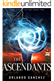 The Ascendants (Warriors of the Way Book 2)