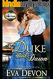 My Duke Until Dawn (The Duke's Secret Book 6)
