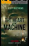 The Heart of the Machine (Tokyo Noir Season 1 Book 5)