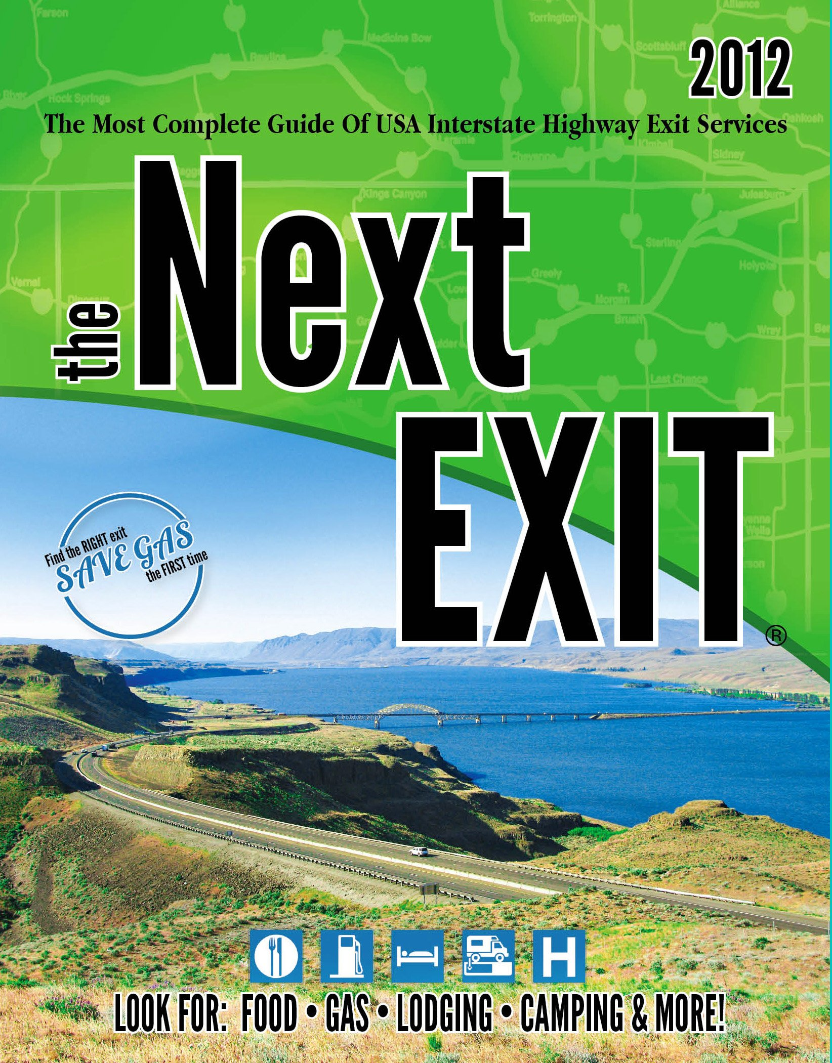 The Next Exit: The Most Complete Guide of USA Interstate ...
