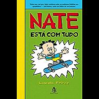 Nate está com tudo (Big Nate Livro 3)