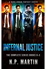 Infernal Justice: The Complete Series Books 0-3 (Ethan Drake Series) Kindle Edition