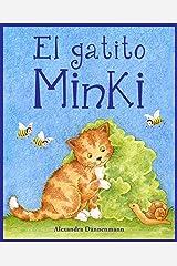 El gatito Minki - Un libro ilustrado para los más pequeños (Spanish Edition) Kindle Edition