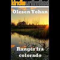 Ranger fra colorado (Norwegian Edition)