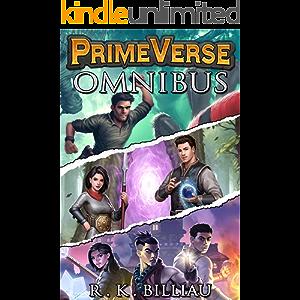PrimeVerse Omnibus: A Complete LitRPG Trilogy: Books 1-3 + Bonus Short Story