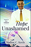 Hope Unashamed (When It's Time Book 2)