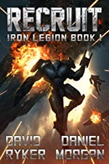 Recruit (Iron Legion Book 1) Kindle Edition