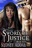 Sword of Justice (La Patron's Sword Book 3)