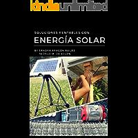 Soluciones Rentables con Energía Solar: Sistemas Renovables con Energía Solar