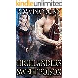 Highlander's Sweet Poison: A Scottish Medieval Historical Romance (Highlands' Deceptive Lovers Book 5)