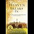 Heaven Breaks In