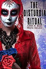 The Disturbia Ritual Kindle Edition