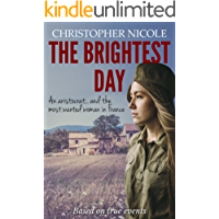 The Brightest Day (French Resistance Book 4)