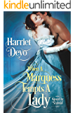 When a Marquess Tempts a Lady (Kissed by Scandal) (A Regency Romance Book)