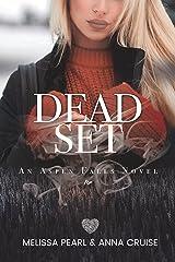 Dead Set (Aspen Falls Novel)