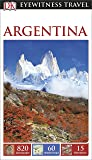 DK Eyewitness Travel Guide Argentina (Eyewitness Travel Guides)
