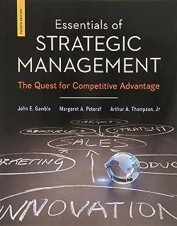 Essentials Of Strategic Management The Quest For Competitive Advantage