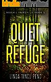 Quiet Refuge: A Mystery Suspense Thriller (Abigail Fairchild Mystery Book 1)