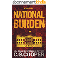 National Burden: A Patriotic Thriller (Corps Justice Book 5) (English Edition)
