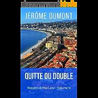 Quitte ou double (Rossetti & MacLane t. 11)