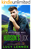 Hudson's Luck: A Forever Wilde Novel (English Edition)