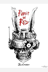 Rabbit in Red Kindle Edition