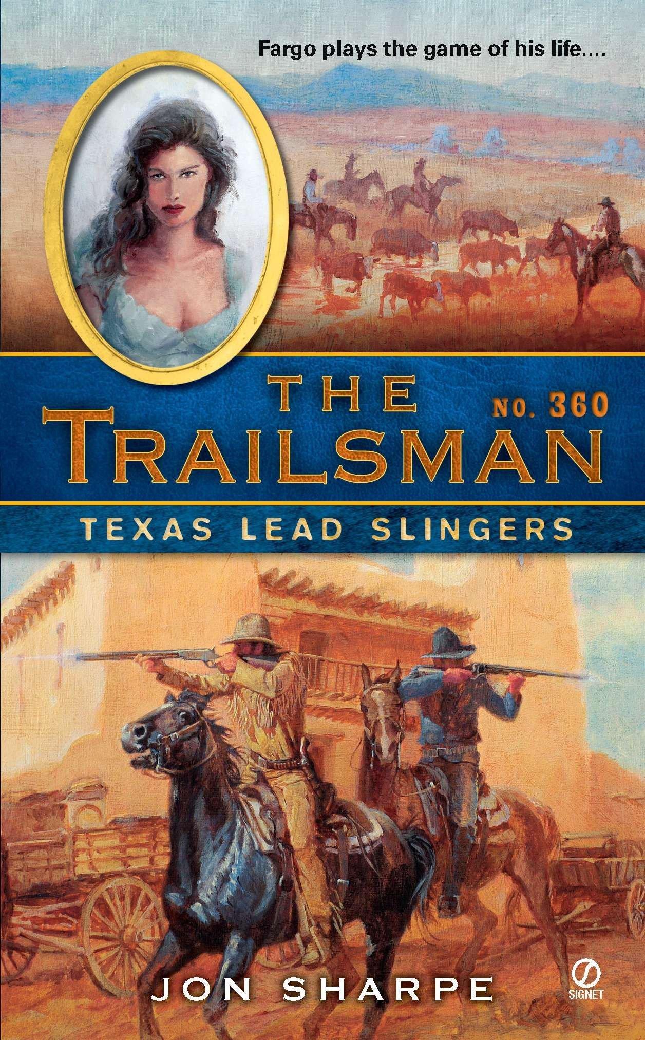Texas Lead Slingers (The Trailsman, No. 360) pdf