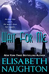 Wait For Me (Against All Odds Book 1) Kindle Edition
