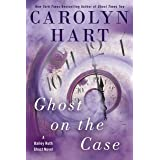 Ghost on the Case (A Bailey Ruth Ghost Novel Book 8)