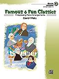 Famous & Fun Classics, Book 5: For Intermediate Piano