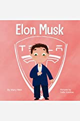 Elon Musk: A Kid's Book About Inventions (Mini Movers and Shakers 1) Kindle Edition
