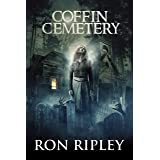 Coffin Cemetery: Supernatural Horror with Scary Ghosts & Haunted Houses (Tormented Souls Series Book 1)