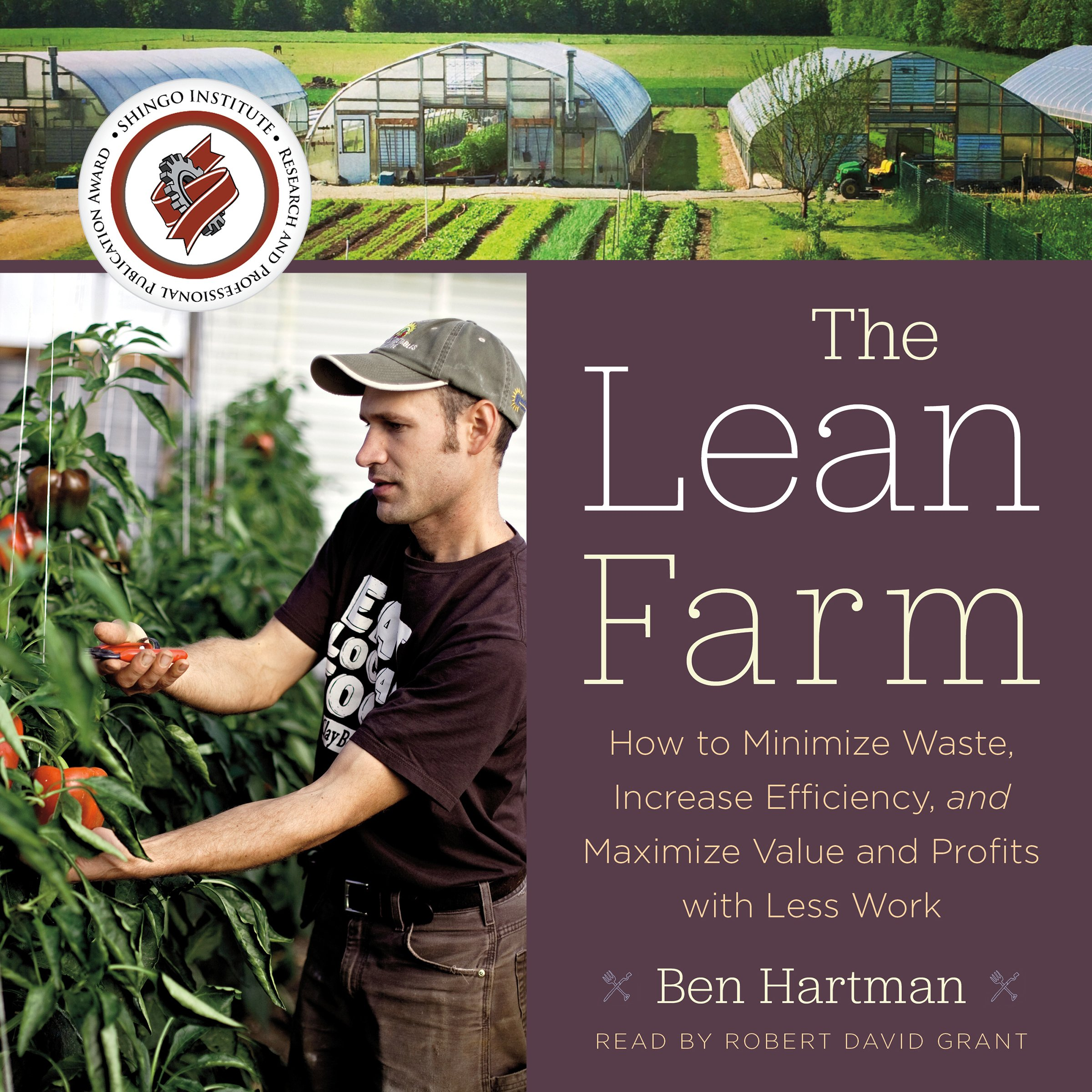 The Lean Farm: How to Minimize Waste, Increase Efficiency, and Maximize Value and Profits with Less Work by Chelsea Green Publishing (Image #1)