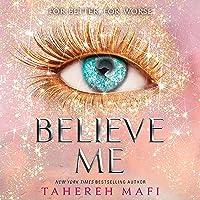 Believe Me: Shatter Me