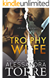 Trophy Wife: A Fake Marriage Standalone Novel