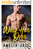 Wing Her Over: A Fated Mate Romance