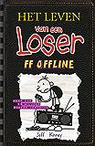 ff offline (Het leven van een loser)