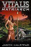 Matriarch (VItalis Book 7)