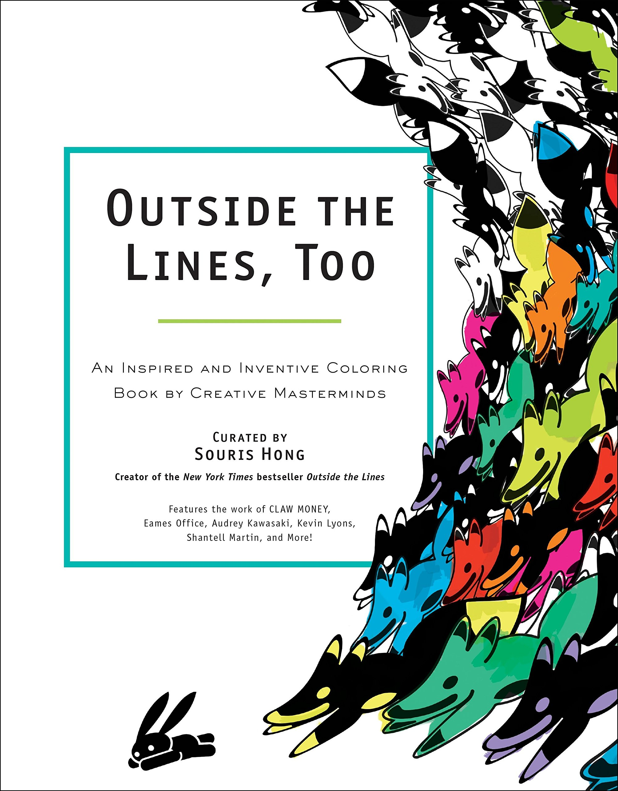 Outside the Lines, Too: An Inspired and Inventive Coloring Book by Creative Masterminds by TarcherPerigee
