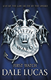 The Fifth Ward: First Watch: The Fifth Ward, Book One