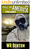 The Fall of America: Fallout (Book 5)