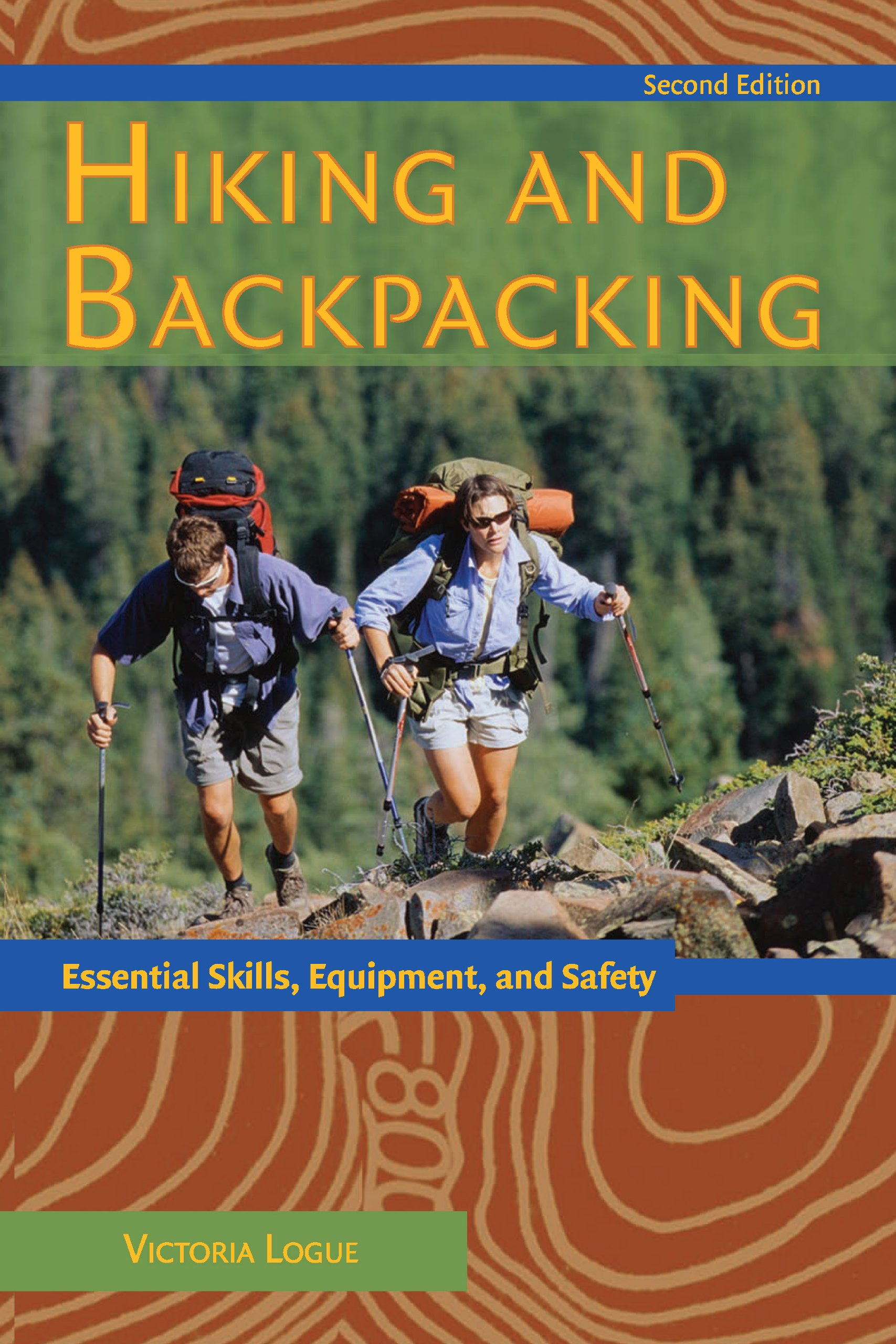 Hiking and Backpacking: Essential Skills, Equipment, and Safety by MENASHA RIDGE PRESS