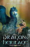 Dragon's Heritage (Dragon Courage Book 6)