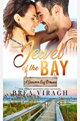 Jewel of the Bay (A Cinnamon Bay Romance Book 4) Kindle Edition