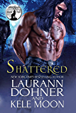 Shattered (Nightwind Pack Book 2) (English Edition)