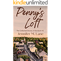 Penny's Loft (The Collected Stories of Ramsbolt Book 2)