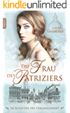 Die Frau des Patriziers: Im Schatten der Vergangenheit (Milanna 2)